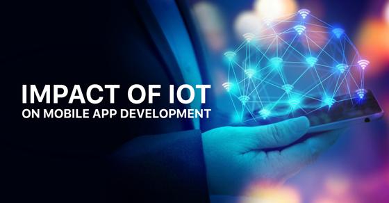 Impact Of IOT On Mobile App Development
