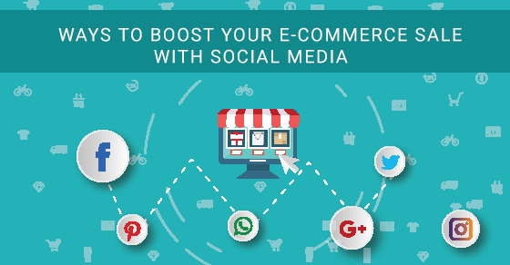 Boost eCommerce Sale With Social Media