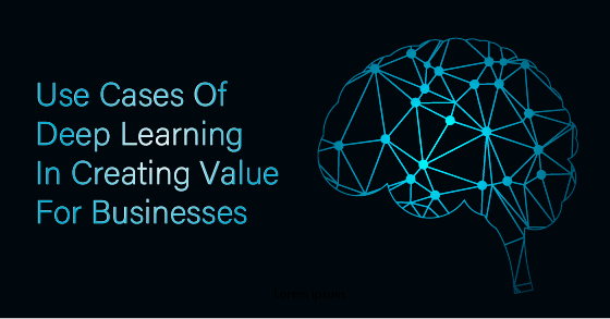 Deep Learning For Businesses