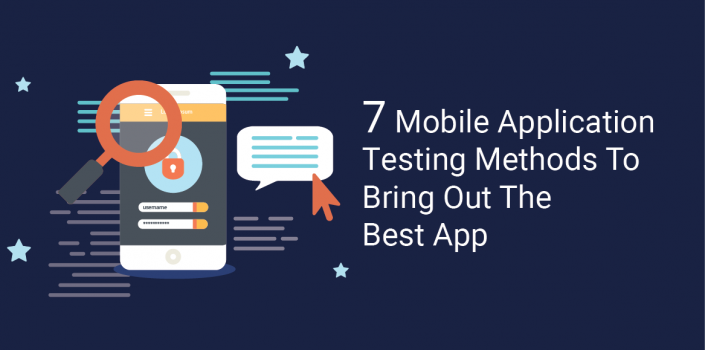 Mobile Application Testing Methods For The Best App