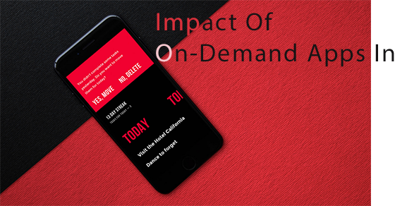 Impact Of On-Demand Apps